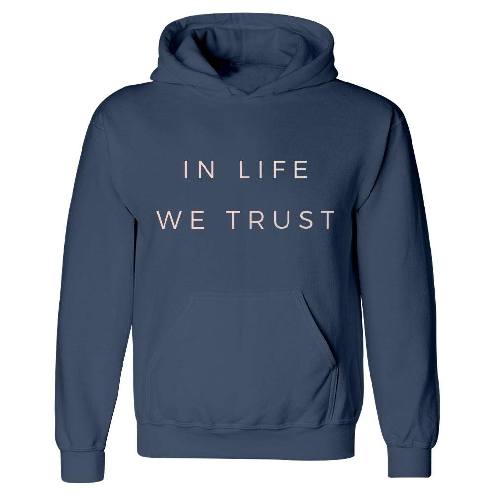Hoodie in Life We Trust Mindfulness Spiritual Motivation