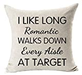 FunnyLife Best Gifts Funny Nordic Warm Sweet Inspirational Sayings I Like Long Romantic Walks Down Every Aisle at Target Cotton Linen Throw Pillow Case Cushion Cover NEW Home Decorative Square es
