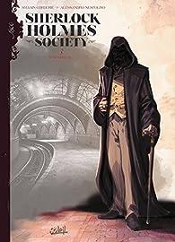 Sherlock Holmes Society, tome 3 : In Nomine Dei par Sylvain Cordurié