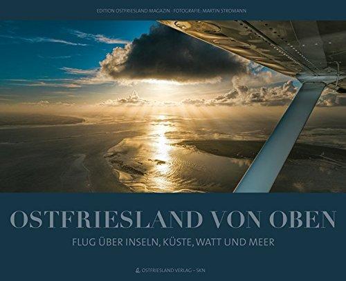 Ostfriesland von oben: Flug über Inseln, Küste, Watt und Meer