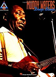 Muddy Waters - Deep Blues (Guitar Recorded Versions) by Muddy Waters (1995-06-01)