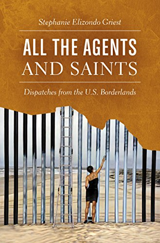 All the Agents and Saints: Dispatches from the U.S. - S Christi