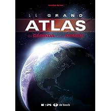 Grand atlas canada et monde 3e (2009)