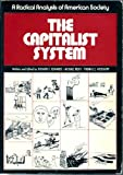 The Capitalist System, Richard C. Edwards and Michael Reich, 013113647X