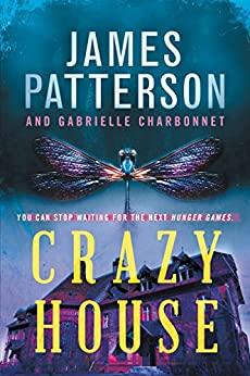 Crazy House by [Patterson, James]