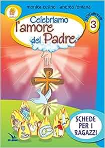 del Padre. Schede per i ragazzi: 9788801038088: Amazon.com: Books