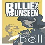 Billie vs. the Unseen | Lucy Bell