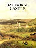 Balmoral Castle (Great Houses)