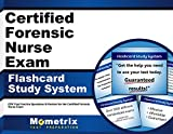 Certified Forensic Nurse Exam Flashcard Study System: CFN Test Practice Questions & Review for the Certified Forensic Nurse Exam (Cards)