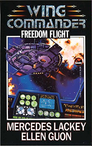 Freedom Flight (Wing Commander Book - Wings Freedom