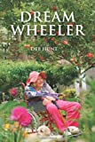 Dream Wheeler (Big Print Version), Deb Hunt, 1492984752