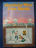 img - for The Nuclear War Fun Book book / textbook / text book