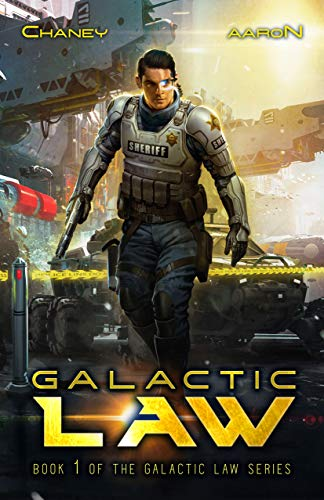 Galactic Law (The Galactic Law Series Book 1)