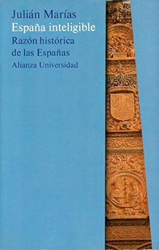 Espana Inteligible Spanish Edition by Julian Marias 1998-09-02: Amazon.es: Julian Marias: Libros