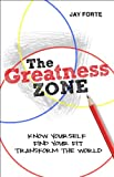 The Greatness Zone, Jay Forte, 098259125X