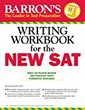 Barron's Writing Workbook for the NEW SAT, 4th Edition