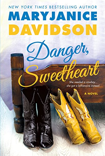 Danger, Sweetheart: A Novel