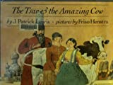 img - for The Tsar and the Amazing Cow book / textbook / text book