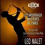 La nuit de Saint-Germain-des-Prés (Les nouveaux mystères de Paris 4)   Léo Malet