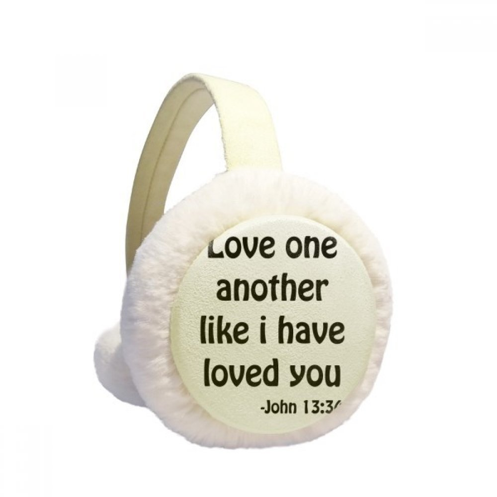 Love One Another Christian Quotes Winter Earmuffs Ear Warmers Faux Fur Foldable Plush Outdoor Gift
