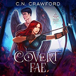 Covert Fae: A Demons of Fire and Night Novel