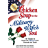 Chicken Soup for the Military Wife's Soul: 101 Stories to Touch the Heart and Rekindle the Spirit