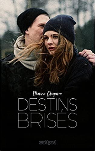 Destins Brisés - Marine Chapparo (2018)