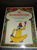 img - for The Discontented Dervishes and other Persian Tales from Sa'di Retold by Arthur Scholey book / textbook / text book