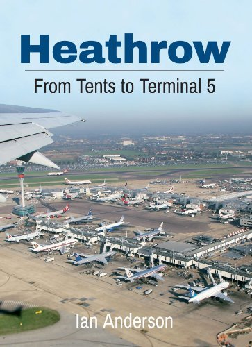 Heathrow Airport Terminal (Heathrow Airport: From Tents to Terminal 5 by Ian Anderson (Abridged, Audiobook, Box set) Paperback)