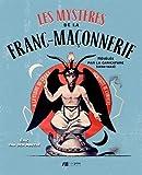 Les Mysteres de la Franc-Maonnerie Reveles par la Caricature (1850-1942)
