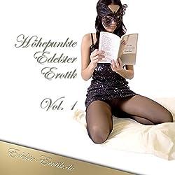 Höhepunkte Edelster Erotik 1 (Edition Edelste Erotik)
