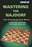 Mastering the Najdorf, Julen Arizmendi and Javier Moreno, 1904600182