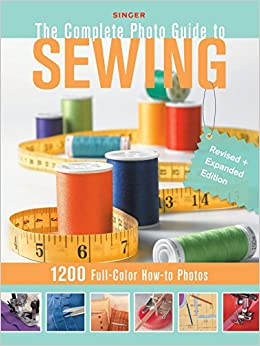 Complete Photo Guide to Sewing - Updated and Revised Edition: 1100 Full-Color How-To Photos (Singer)