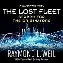 The Lost Fleet: Search for the Originators: A Slaver Wars Novel Hörbuch von Raymond L. Weil Gesprochen von: Liam Owen