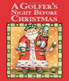 img - for Golfer's Night Before Christmas , A book / textbook / text book