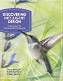 Discovering Intelligent Design : A Journey into the Scientific Evidence, Kemper, Gary and Kemper, Hallie, 1936599082
