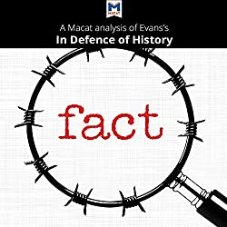 A Macat Analysis of Richard J. Evans's In Defence of History