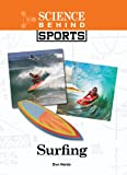 img - for Surfing (Science Behind Sports) book / textbook / text book