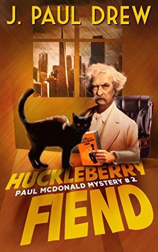 Huckleberry Fiend (Paul Mcdonald Mystery #2) (The Paul Mcdonald Series) (Road Trip Software)