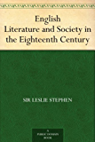 English Literature and Society in the Eighteenth Century (English Edition)