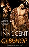 #10: THE INNOCENT: A Cowboy Gangster Novel