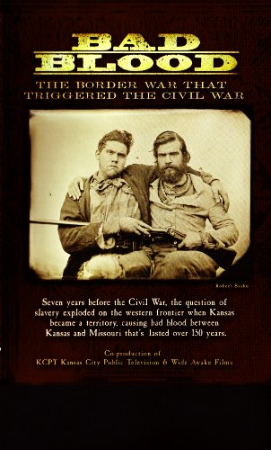 Bad Blood: The Border War That Triggered the Civil War