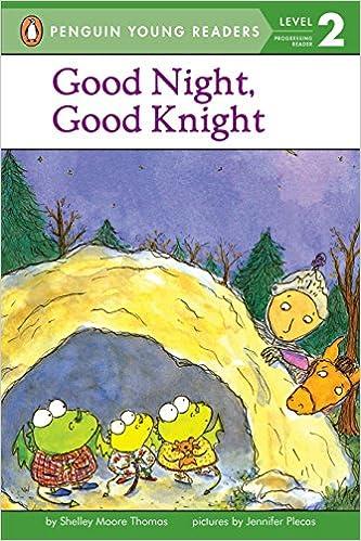 d1ca4bd14570 Amazon.com: Good Night, Good Knight (Penguin Young Readers, Level 2)  (9780142302019): Shelley Moore Thomas, Jennifer Plecas: Books
