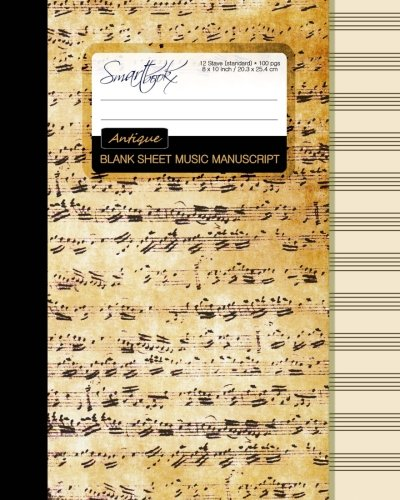 Blank Sheet Music: Music Manuscript Paper / Staff Paper / Musicians Notebook [ Book Bound (Perfect Binding) * 12 Stave * 100 pages * Large * Antique ] (Composition Books - Sheet Front