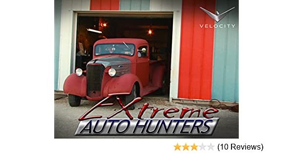 Amazoncom Watch Extreme Auto Hunters Season 1 Prime Video
