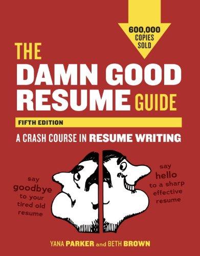 Best deal The Damn Good Resume Guide,