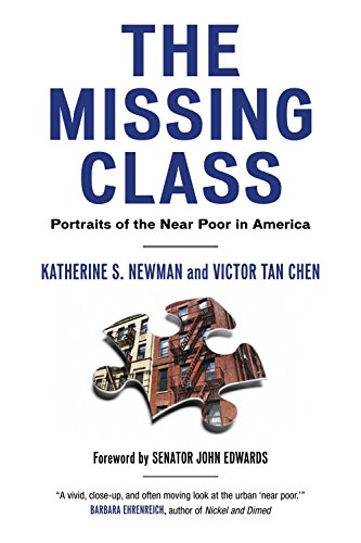The Missing Class: Portraits of the Near Poor in America (Best Architecture Schools In America)