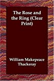 The Rose and the Ring, William Makepeace Thackeray, 1406821381