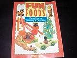 Fun Foods, Wim Kros, 0806972815