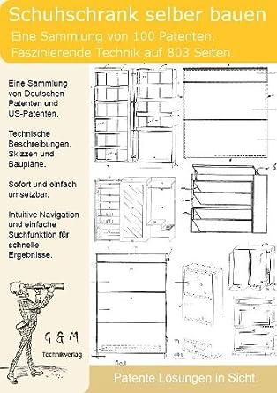 Schuhschrank Selber Bauen 100 Patente Zeigen Wie Amazon De Software